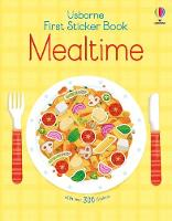 First Sticker Book Mealtime - First Sticker Books series (Paperback)