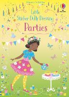 Little Sticker Dolly Dressing Parties - Little Sticker Dolly Dressing (Paperback)