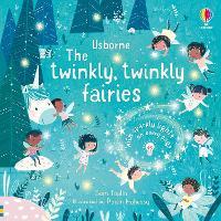 The Twinkly Twinkly Fairies - Twinkly Twinkly (Board book)