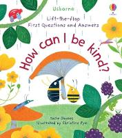 How Can I Be Kind - Lift-the-Flap First Questions & Answers (Board book)