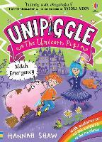 Unipiggle: Witch Emergency - Unipiggle the Unicorn Pig (Paperback)