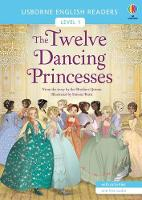 The Twelve Dancing Princesses - English Readers Level 1 (Paperback)