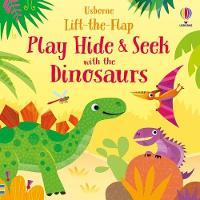 Play Hide & Seek with the Dinosaurs - Play Hide & Seek (Board book)