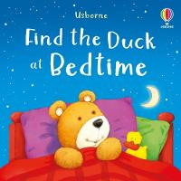Find the Duck at Bedtime - Find the Duck (Board book)