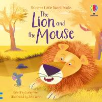 The Lion and the Mouse - Little Board Books (Board book)