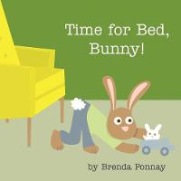Time for Bed, Bunny! (Paperback)