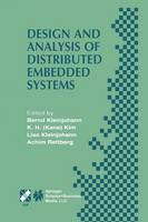 Design and Analysis of Distributed Embedded Systems: IFIP 17th World Computer Congress - TC10 Stream on Distributed and Parallel Embedded Systems (DIPES 2002) August 25-29, 2002, Montreal, Quebec, Canada - IFIP Advances in Information and Communication Technology 91 (Paperback)