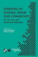 Learning in School, Home and Community: ICT for Early and Elementary Education - IFIP Advances in Information and Communication Technology 113 (Paperback)