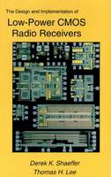 The Design and Implementation of Low-Power CMOS Radio Receivers (Paperback)
