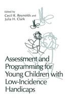 Assessment and Programming for Young Children with Low-Incidence Handicaps (Paperback)
