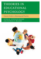 Theories in Educational Psychology: Concise Guide to Meaning and Practice (Paperback)