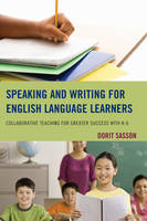 Speaking and Writing for English Language Learners