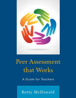 Peer Assessment that Works: A Guide for Teachers (Paperback)