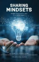 Sharing Mindsets: Where Classrooms and Businesses Meet (Hardback)