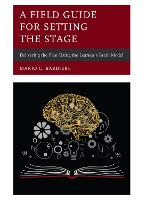 A Field Guide for Setting the Stage