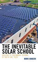 The Inevitable Solar School