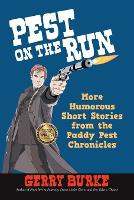 Pest on the Run: More Humorous Short Stories from the Paddy Pest Chronicles (Paperback)