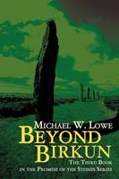 Beyond Birkun: The Third Book in the Promise of the Stones Series (Paperback)