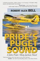 Pride's Puget Sound: A John Pride/Misty Jackson Novel (Paperback)