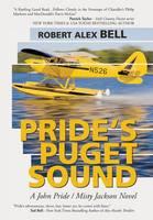 Pride's Puget Sound: A John Pride/Misty Jackson Novel (Hardback)