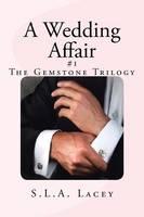 A Wedding Affair: A Gemstone Novel (Paperback)