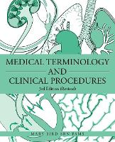 Medical Terminology and Clinical Procedures: 3rd Edition (Revised) (Paperback)