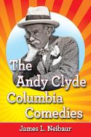 The Andy Clyde Columbia Comedies (Paperback)