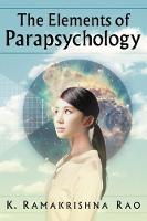 The Elements of Parapsychology (Paperback)