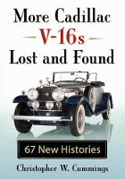 More Cadillac V-16s Lost and Found