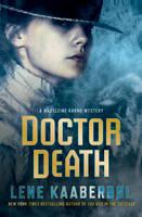 Doctor Death: A Madeleine Karno Mystery - A Madeleine Karno Mystery 1 (Hardback)