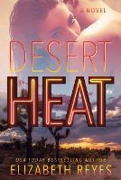 Desert Heat: A Novel (Paperback)