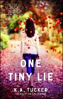 One Tiny Lie: A Novel - The Ten Tiny Breaths Series 3 (Paperback)