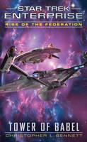 Rise of the Federation: Tower of Babel - Star Trek: Enterprise (Paperback)
