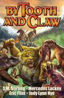 BY TOOTH AND CLAW (Paperback)