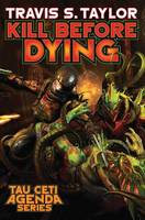 Kill Before Dying (Book)