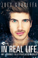In Real Life: My Journey to a Pixelated World (Paperback)