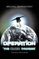 "Operation ""The Black Thunder"""