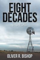 Eight Decades (and More) (Paperback)