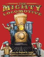 The Mighty Locomotive (Paperback)