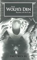 The Wolfe's Den: Secrets of the Lair (Paperback)