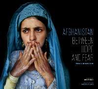 Afghanistan: Between Hope and Fear (Hardback)