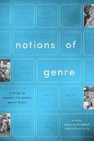 Notions of Genre: Writings on Popular Film Before Genre Theory (Paperback)