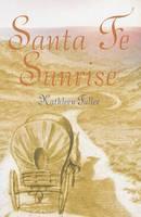Santa Fe Sunrise (Paperback)