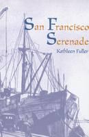 San Francisco Serenade (Paperback)