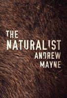 The Naturalist - The Naturalist 1 (Paperback)