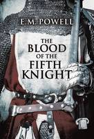 The Blood of the Fifth Knight - Fifth Knight 2 (Paperback)