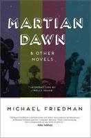 Martian Dawn and Other Novels (Paperback)