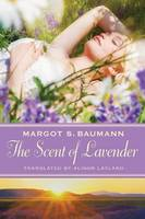 The Scent of Lavender (Paperback)