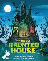 At the Old Haunted House (Hardback)