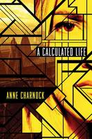 A Calculated Life (Paperback)